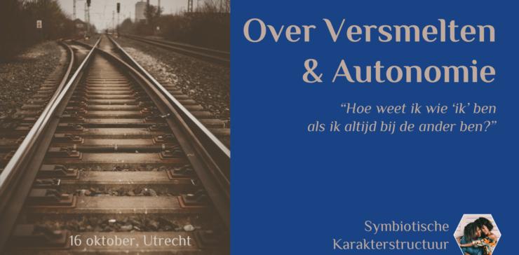 Over Versmelten & Autonomie