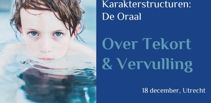 De Oraal: over Tekort & Vervulling